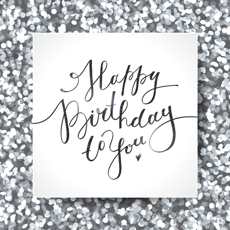black and silver: happy birthday to you, vector lettering, greeting card design Illustration