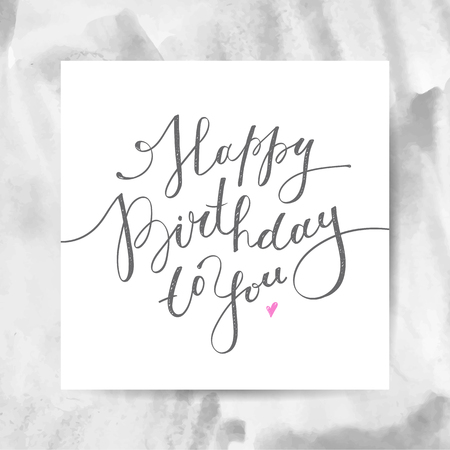 birth day: happy birthday to you, vector lettering, greeting card design Illustration