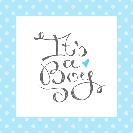 its: its a boy, vector text for baby shower card