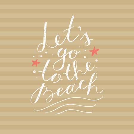 to go: lets go to the beach, vector lettering on striped background