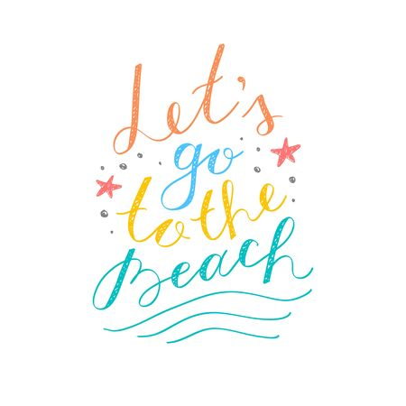 lets: lets go to the beach, vector lettering on white background