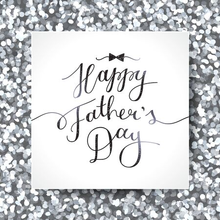 black and silver: happy fathers day, vector lettering for greeting card, handwritten text