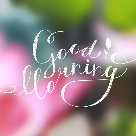 good morning lettering, handwritten text with flower