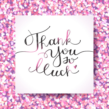 so: thank you so much, handwritten lettering