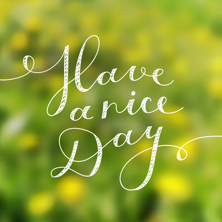 yellow: have a nice day, vector lettering, handwritten text