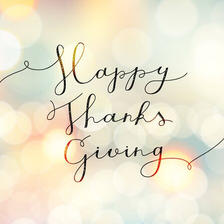 blurry: happy thanksgiving lettering, vector handwritten text for greeting cards Illustration