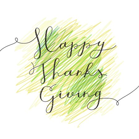 give thanks to: happy thanksgiving lettering, vector handwritten text for greeting cards Illustration