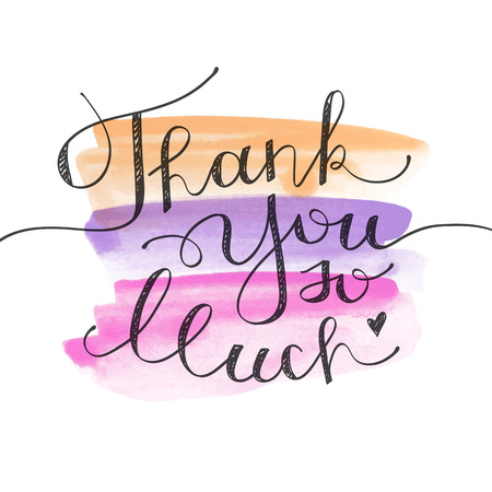 thank you so much, vector lettering on watercolor brushstrokes