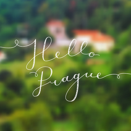 hello prague text, vector lettering on blurred realistic prague landscape