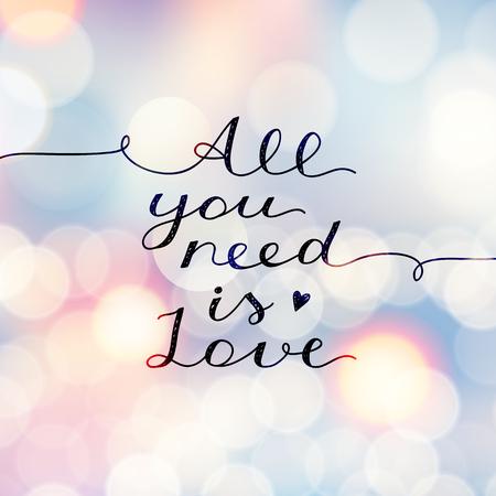 alles, was Sie brauchen, ist Liebe, Vektor-Schriftzug, mit Lichtern handgeschriebenem Text für Valentinstag auf unscharfen Hintergrund