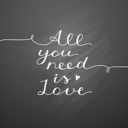 enamored: all you need is love, vector lettering, handwritten text for valentines day on chalkboard texture