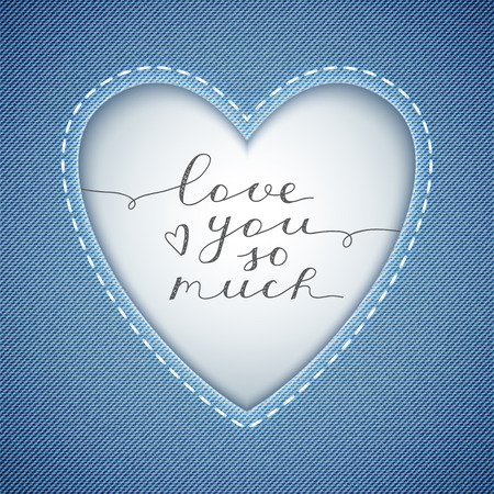 confession: love you so much, vector lettering in heart frame on denim texture