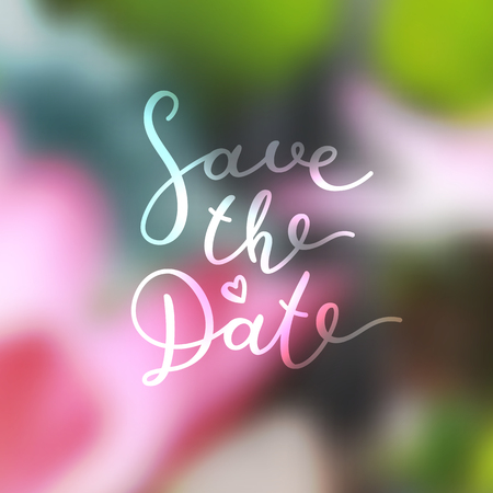 save the date lettering, vector handwritten text on blurred floral background Illustration