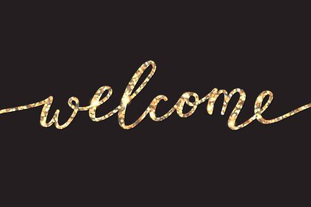 welcome lettering, glitter text on black background