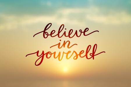 believe in yourself, lettering, vector handwritten text