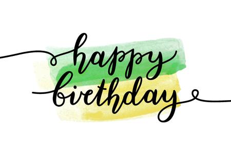brushstroke: happy birthday, vector lettering, greeting card template