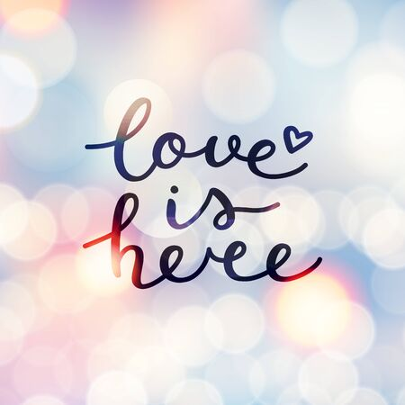 love is here lettering, vector handwritten text on blurred lights Illustration