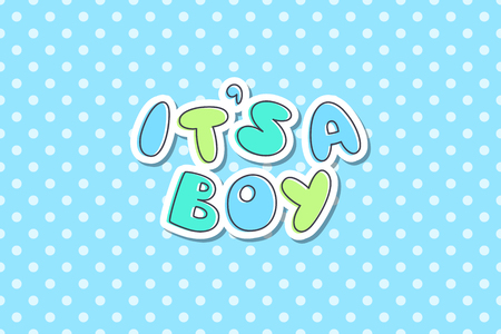 Its a boy, vector lettering, cute hand drawn text