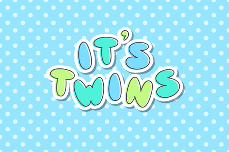 Its twins, vector lettering, cute hand drawn text