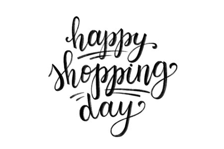 happy shopping day, hand lettering composition on white background