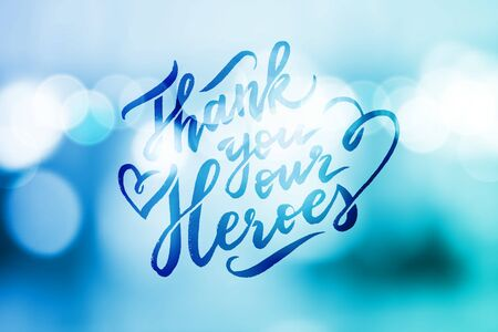 thank you our heroes, lettering on blue blurred background  イラスト・ベクター素材
