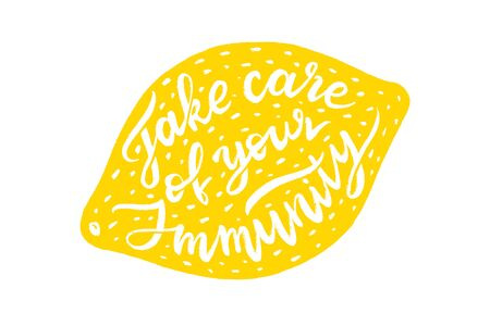 take care of your immunity, lettering composition on lemon