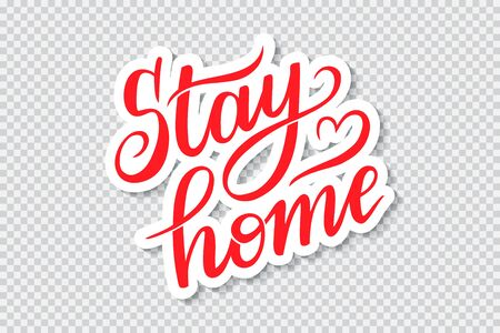 stay home, vector lettering on white sticker on transparent background