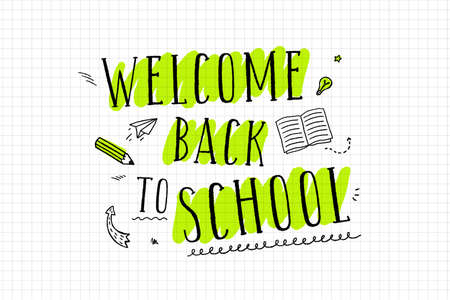 welcome back to school, vector lettering with hand drawn elements
