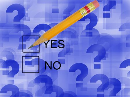 proposition: Check Yes-yes and no check boxes with pencil and question mark background