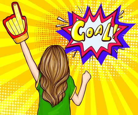 Pop art girl football fan standing backwards with a raised hand in glove rejoices win and goal speech bubble, vector illustration on yellow background. Female sports fan of soccer game, match.