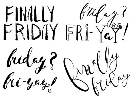finally: Finally friday.Inspiring quote.