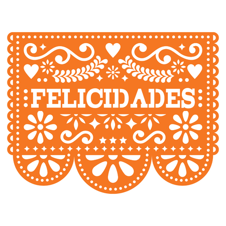 Felicidades Papel Picado vector design - gratulations design, Mexican paper decoration with pattern and text