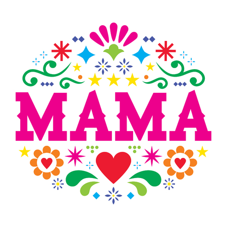 Mother's Day vector greeting card, Mexican folk art mama pattern with flowers, hearts and abstract shapes Illusztráció