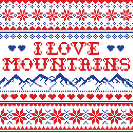 I love mountains vector seamless pattern, Fair Isle style traditional cross-stitch design - hike, ski and snowboard concept