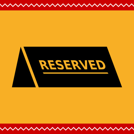 r�serv�: Vector icon of black reserved table sign