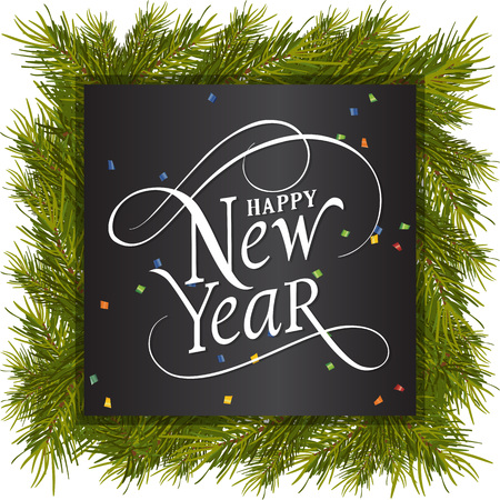 typed: Happy New Year lettering on square. New Year Day greeting card with fir tree twigs. Typed text. For greeting cards, posters, leaflets and brochures.