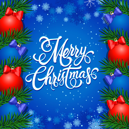 Merry Christmas lettering. Christmas greeting card with snowflakes, baubles and fir tree twigs. Handwritten text, calligraphy. For greeting cards, posters, leaflets and brochures.