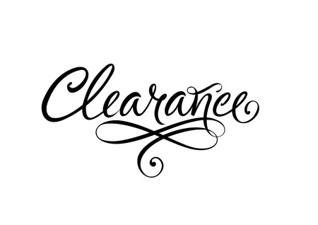 Clearance lettering with swirl elements. Black clearance inscription on white background. Handwritten text can be used for leaflets, posters, banners
