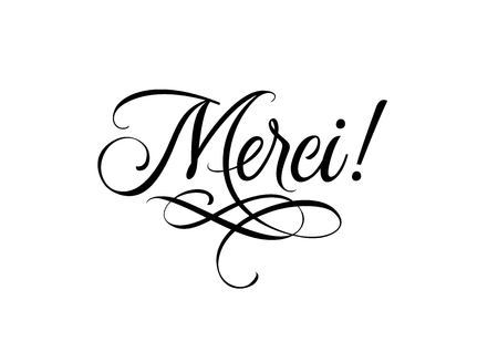 Merci calligraphic lettering with swirl element. Black Merci inscription with exclamation mark on white background. Handwritten text can be used for postcards, posters, banners Illustration