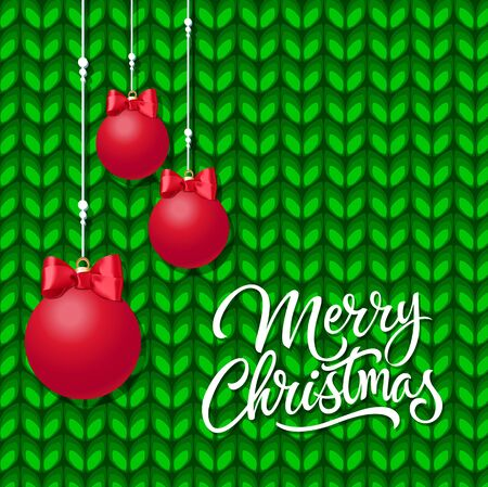 Merry Christmas lettering on knitted pattern. Christmas greeting card with three hanging balls. Handwritten text, calligraphy. For greeting cards, posters, leaflets and brochures.