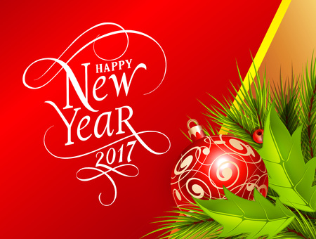 Happy New Year 2017 lettering. New Year Day greeting card with fir tree twigs and bauble. Typed text. For greeting cards, posters, leaflets and brochures.