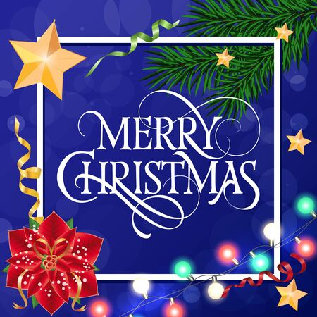 Merry Christmas lettering in frame. Christmas greeting card with fir tree twigs, decorations and poinsettia. Typed text. For greeting cards, posters, leaflets and brochures.