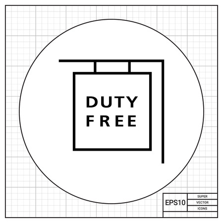 on duty: Icon of hanging duty free shop sign Illustration