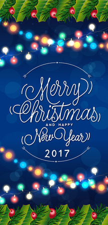Merry Christmas and Happy New Year 2017 lettering. Christmas greeting card with lights garlands. Handwritten and typed text, calligraphy. For greeting cards, posters, leaflets and brochures.