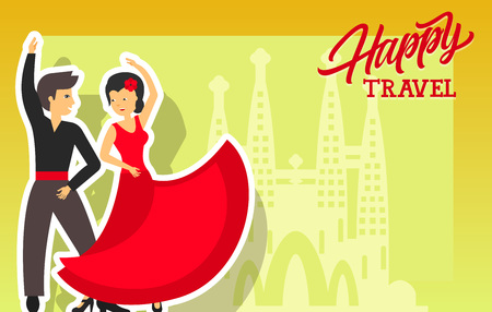 Happy travel lettering. Beautiful couple in costumes dancing flamenco. Outline of Sagrada Familia temple. Handwritten text, calligraphy for greeting cards, posters, leaflets and banner Illustration