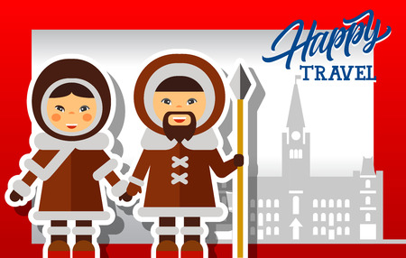 Happy travel lettering with male and female Eskimos and Canadian Parliament Buildings silhouette. Design element for greeting cards, postcards, invitations, ads, covers, notes.