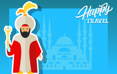 Happy travel lettering. Turkish history: sultan in national dress and outline of Sultanahmet Mosque. Handwritten text, calligraphy for greeting cards, posters, leaflets and banner