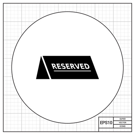 reservations: Vector icon of black reserved table sign