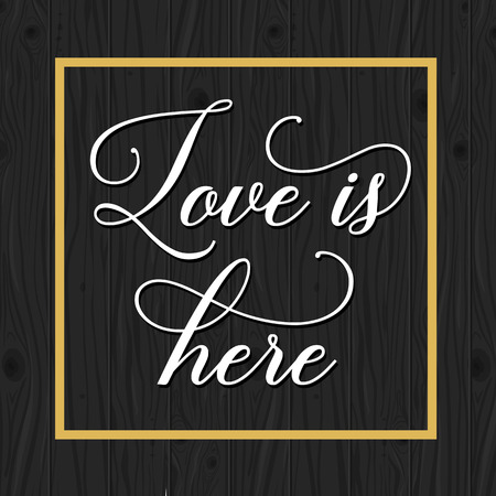 Love is Here Lettering in Frame