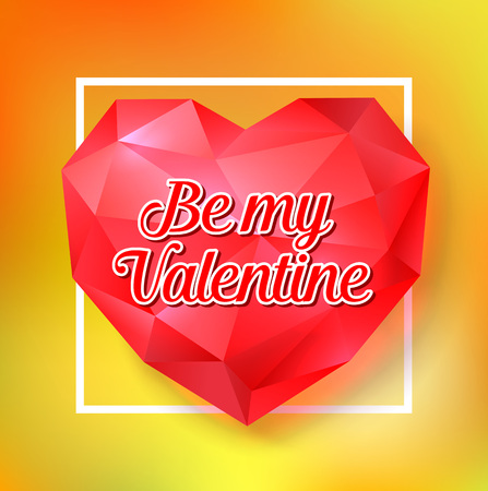 be happy: Be my Valentine lettering on diamond heart. Saint Valentines Day greeting card with frame. Handwritten text, calligraphy. For greeting cards, posters, leaflets and brochures.